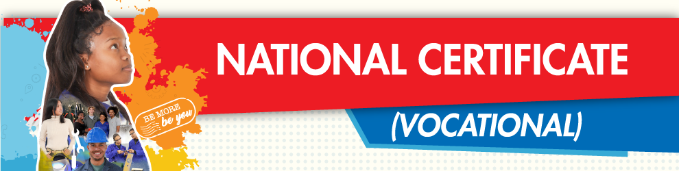National Certificate: Vocational Explained